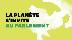 La Planète s'invite au Parlement